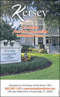 KerseyFUNERAL HOMECremationPre Need CounselingMonument SalesKerseyFuneral HomeandCrematorySince 1950Operated by the Kersey Family Since 1950(863) 967-1167  www.kerseyfuneralhome.com108 Lake Stella Drive  Auburndale, FL 33823LL-LH346457 Kersey FUNERAL HOME Cremation Pre Need Counseling Monument Sales Kersey Funeral Home and Crematory Since 1950 Operated by the Kersey Family Since 1950 (863) 967-1167  www.kerseyfuneralhome.com 108 Lake Stella Drive  Auburndale, FL 33823 LL-LH346457