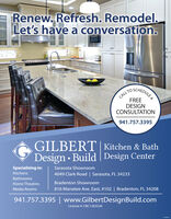 Renew. Refresh. Remodel.Let's have a conversation.SCHEDULEACALL TOFREEDESIGNCONSULTATION941.757.3395GILBERT| Kitchen & BathDesign  Build | Design CenterSpecializing in:Sarasota ShowroomKitchens4049 Clark Road | Sarasota, FL 34233BathroomsHome TheatresBradenton ShowroomMedia Rooms816 Manatee Ave. East, #102 | Bradenton, FL 34208941.757.3395 | www.GilbertDesignBuild.comLicense #: CBC1263526 Renew. Refresh. Remodel. Let's have a conversation. SCHEDULEA CALL TO FREE DESIGN CONSULTATION 941.757.3395 GILBERT| Kitchen & Bath Design  Build | Design Center Specializing in: Sarasota Showroom Kitchens 4049 Clark Road | Sarasota, FL 34233 Bathrooms Home Theatres Bradenton Showroom Media Rooms 816 Manatee Ave. East, #102 | Bradenton, FL 34208 941.757.3395 | www.GilbertDesignBuild.com License #: CBC1263526