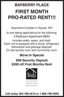 BAYBERRY PLACEFIRST MONTHPRO-RATED RENT!!!Apartment Complex in Keyser, WVIs now taking applications for the following:2 Bedroom Apartment $642includes water, sewer, and trash.Each unit is equipped with a stove, refrigerator,dishwasher and garbage disposal.On site laundry room and community room.Move In Special$99 Security Deposit$200 off First Months RentWodaDEVELOPMENTCONSTRUCTIONMANAGEMENTCall today 304-788-4010 or 1-866-789-3929 BAYBERRY PLACE FIRST MONTH PRO-RATED RENT!!! Apartment Complex in Keyser, WV Is now taking applications for the following: 2 Bedroom Apartment $642 includes water, sewer, and trash. Each unit is equipped with a stove, refrigerator, dishwasher and garbage disposal. On site laundry room and community room. Move In Special $99 Security Deposit $200 off First Months Rent Woda DEVELOPMENT CONSTRUCTION MANAGEMENT Call today 304-788-4010 or 1-866-789-3929