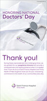 TrinityHealthOfNE.orgHONORING NATIONALDoctors' DaySaint Francis HospitalTrinity HeathThank you!During these unprecedented and challenging times, weare grateful for our exceptional clinicians who provide acompassionate and healing presence when it is neededmost. From all of us at Saint Francis Hospital and TrinityHealth Of New England, thank you for your unwaveringcommitment to the health of our communities every day.Saint Francis HospitalTrinity Health TrinityHealthOfNE.org HONORING NATIONAL Doctors' Day Saint Francis Hospital Trinity Heath Thank you! During these unprecedented and challenging times, we are grateful for our exceptional clinicians who provide a compassionate and healing presence when it is needed most. From all of us at Saint Francis Hospital and Trinity Health Of New England, thank you for your unwavering commitment to the health of our communities every day. Saint Francis Hospital Trinity Health