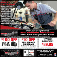 NEED A2ND OPINION?Check Engine Light Stalls, Runs Rough ABS Light On Other Diagnostics Air Bag Light OnFluid Leaks Exterior Lighting Steering and/or Braking Concerns Hard to Start Free Alignment Checks Free Battery ChecksTOYOTAROYALSOUTHIYOTAYou Have Options!2ND OPINION DI SCOUNT50% OFF Diagnostic FeesLet our Toyota Trained Certified Technician re-evaluate your concerns. Expires 3/31/20. TOYOTAS ONLY$100 OFF $10 OFF4 WheelAlignmentSET OF4 TIRESANY SERVICEOR REPAIRIncludes Oil Changes$89.95TOYOTAS ONLY. Please present coupon at time of write-up.Not valid with any other coupon or offer. Expires 4/8/20.TOYOTAS ONLY. Please present coupon at time of write-up.Not valid with any other coupon or offer. Expires 4/6/20.TOYOTAS ONLY. Please present coupon at time of write-up.Not valid with any other coupon or offer. Expires 4/6/20.3115 S. WALNUT STREETBloomington, INWinslow RoadCome Experience Our Great ServiceROYAL SOUTHROYALSOUTHIY1/2 mile south of Winslow RoadROYALSOUTHMAZDA(812) 331-1100Mon-Fri 7am-6pm  Sat 8am-3pmTOYOTANAFLCUARDMORYSchedule Online 24/7@RoyalSouthToyota.comBurks Dr. NEED A 2ND OPINION? Check Engine Light  Stalls, Runs Rough  ABS Light On  Other Diagnostics  Air Bag Light On Fluid Leaks  Exterior Lighting  Steering and/or Braking Concerns  Hard to Start  Free Alignment Checks  Free Battery Checks TOYOTA ROYALSOUTHIY OTA You Have Options! 2ND OPINION DI SCOUNT 50% OFF Diagnostic Fees Let our Toyota Trained Certified Technician re-evaluate your concerns. Expires 3/31/20. TOYOTAS ONLY $100 OFF $10 OFF 4 Wheel Alignment SET OF 4 TIRES ANY SERVICE OR REPAIR Includes Oil Changes $89.95 TOYOTAS ONLY. Please present coupon at time of write-up. Not valid with any other coupon or offer. Expires 4/8/20. TOYOTAS ONLY. Please present coupon at time of write-up. Not valid with any other coupon or offer. Expires 4/6/20. TOYOTAS ONLY. Please present coupon at time of write-up. Not valid with any other coupon or offer. Expires 4/6/20. 3115 S. WALNUT STREET Bloomington, IN Winslow Road Come Experience Our Great Service ROYAL SOUTH ROYALSOUTHIY  1/2 mile south of Winslow Road ROYAL SOUTH MAZDA (812) 331-1100 Mon-Fri 7am-6pm  Sat 8am-3pm TOYOTA NAFL CUARD MORY Schedule Online 24/7@RoyalSouthToyota.com Burks Dr.