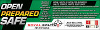 OPENPREPAREDSAFEModifiedBusinessHours:Service, Parts,& CollisionCenterM-W 8-2,Closed Saturday  As Always you can shop anytime24 hours a day at www.royalsouth.comROYAL SOUTH IS OPEN FOR BUSINESS:SALES, SERVICE, PARTS, BODY SHOP In response to concerns over COVID-19 we have taken measures to providea clean and safe environment and inventory. Our full time Housekeeper has always kept us exceptionally clean! Hecontinues to do so and has a lot of help! Should you prefer we are offering VALET-To-Your-Home TEST DRIVE SERVICE.SALES:OPEN M-F 9-4,SATURDAY 9-3 Call us at 812-331-1100, our sales staff is ready to answer questions!ROYAL SOUTHJ812-331-1100ROYALSOUTH.COM1/2 Mile South of Winslow Roadon South Walnut StreetO TOYOTA OPEN PREPARED SAFE Modified Business Hours: Service, Parts, & Collision Center M-W 8-2, Closed Saturday  As Always you can shop anytime24 hours a day at www.royalsouth.com ROYAL SOUTH IS OPEN FOR BUSINESS: SALES, SERVICE, PARTS, BODY SHOP  In response to concerns over COVID-19 we have taken measures to provide a clean and safe environment and inventory.  Our full time Housekeeper has always kept us exceptionally clean! He continues to do so and has a lot of help!  Should you prefer we are offering VALET-To-Your-Home TEST DRIVE SERVICE. SALES: OPEN M-F 9-4, SATURDAY 9-3  Call us at 812-331-1100, our sales staff is ready to answer questions! ROYAL SOUTHJ 812-331-1100 ROYALSOUTH.COM 1/2 Mile South of Winslow Road on South Walnut Street O TOYOTA