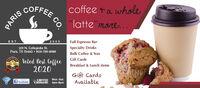 "COFFEEcoffee +a whole""latte""more. ..EST.2005Full Espresso BarSpecialty Drinks201 N. Collegiate St.Paris, TX 75460  903-739-8989Bulk Coffee & TeasANVINITINP.RIS NEWSVeted Best Coffee2020Gift CardsBreakfast & Lunch itemsGift CardsAvailableMon.-Sat.f facebookCOFFEECRUSADE6am-8pmPARISCo. COFFEE coffee +a whole ""latte""more. .. EST. 2005 Full Espresso Bar Specialty Drinks 201 N. Collegiate St. Paris, TX 75460  903-739-8989 Bulk Coffee & Teas ANVINITIN P.RIS NEWS Veted Best Coffee 2020 Gift Cards Breakfast & Lunch items Gift Cards Available Mon.-Sat. f facebook COFFEE CRUSADE 6am-8pm PARIS Co."