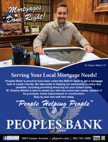"MortgagesDone Right!2020W. Chance Abbott, VPServing Your Local Mortgage Needs!Peoples Bank is proud to have been voted the 2020 #1 bank to get a mortgageloan in Lamar County. We take pride in helping our community in every waypossible, including providing financing for your dream home.W. Chance Abbott is here to assist you with any home loan needs, whether itbe purchase, home improvement or construction.Stop by and visit with him today.""People Helping PeoplePEOPLES BANKLike usf Facebook 2805 Lamar Avenue 