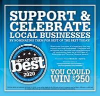 SUPPORT &CELEBRATELOCAL BUSINESSESBY NOMINATING THEM FOR BEST OF THE BEST TODAY!ice AwardsChoiceNow more than ever, it's important that wesupport our local businesses. Celebrate andrecognize your favorite local establishmentsby nominating them for a 2020 Best ofEnterprise and Taunton Gazette Award!CommunityNomination Period: March 23 - April 12BEST OF THENominate online at:enterprisenews.com/contests ortauntongazette.com/contestsbestYOU COULD2020The EnterpriseWIN $250Taunton*OFFICIAL RULES: NO PURCHASE NECESSARY TO ENTER. To vote and be eligible for the $250 prize, at least 25 categories must be filled in. $250 prize is a Gift Card.For complete official rules go to: enterprisenews.com/contests or tauntongazette.com/contests.The OfficialDaily Gazette SUPPORT & CELEBRATE LOCAL BUSINESSES BY NOMINATING THEM FOR BEST OF THE BEST TODAY! ice Awards Choice Now more than ever, it's important that we support our local businesses. Celebrate and recognize your favorite local establishments by nominating them for a 2020 Best of Enterprise and Taunton Gazette Award! Community Nomination Period: March 23 - April 12 BEST OF THE Nominate online at: enterprisenews.com/contests or tauntongazette.com/contests best YOU COULD 2020 The Enterprise WIN $250 Taunton *OFFICIAL RULES: NO PURCHASE NECESSARY TO ENTER. To vote and be eligible for the $250 prize, at least 25 categories must be filled in. $250 prize is a Gift Card. For complete official rules go to: enterprisenews.com/contests or tauntongazette.com/contests. The Official Daily Gazette