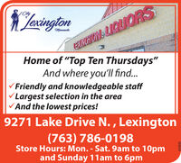 """JaringtonMinnesotaARHON LIQUORSHome of """"Top Ten Thursdays""""And where you'll find...VFriendly and knowledgeable staffVLargest selection in the areaVAnd the lowest prices!9271 Lake Drive N. , Lexington(763) 786-0198Store Hours: Mon. - Sat. 9am to 10pmand Sunday 11am to 6pm663830 Jarington Minnesota ARHON LIQUORS Home of """"Top Ten Thursdays"""" And where you'll find... VFriendly and knowledgeable staff VLargest selection in the area VAnd the lowest prices! 9271 Lake Drive N. , Lexington (763) 786-0198 Store Hours: Mon. - Sat. 9am to 10pm and Sunday 11am to 6pm 663830"""