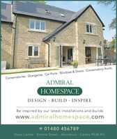 Conservatories Orangeries Car Ports Windows & Doors Conservatory RoofsADMIRAL-OMESPACEDESIGN · BUILD · INSPIREBe inspired by our latest installations and buildswww.admiralhomespace.coma 01480 456789Show Centre · Ermine Street · Alconbury· Cambs PE28 4FL Conservatories Orangeries Car Ports Windows & Doors Conservatory Roofs ADMIRAL- OMESPACE DESIGN · BUILD · INSPIRE Be inspired by our latest installations and builds www.admiralhomespace.com a 01480 456789 Show Centre · Ermine Street · Alconbury· Cambs PE28 4FL