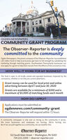 OGDEN NEWSPAPERSCOMMUNITY GRANT PROGRAMThe Observer-Reporter is deeplycommitted to the communityOgden Newspapers, the parent company of the Observer-Reporter, has establisheda $1 million fund to help local business get back to full strength by subsidizing themarketing through matching grants. Southwestern Pennsylvania businesses cannow apply for a grant to help them recover from the effects of the coronavirus crisis.HOW WILL IT WORK FOR MY BUSINESS?The fund is open to all locally owned and operated businesses impacted by thecoronavirus, whether or not they are current advertisers.Grant money can be used for local print and onlineadvertising between April 1 and June 30, 2020Grants are available for a minimum of $200 and amaximum of $5,000 of matching funds each monthHOW DO I APPLY?Applications must be submitted at:ogdennews.com/community-grantThe Observer-Reporter will respond within 72 hoursA community newspaper is only ever as strong as the community it serves.We know businesses and employees are hurting. We're hurting too.But if we can pull together as a community, we can weather this.Observer-Reporter122 South Main Street · Washington, PA 15301724.222.2200  observer-reporter.com OGDEN NEWSPAPERS COMMUNITY GRANT PROGRAM The Observer-Reporter is deeply committed to the community Ogden Newspapers, the parent company of the Observer-Reporter, has established a $1 million fund to help local business get back to full strength by subsidizing the marketing through matching grants. Southwestern Pennsylvania businesses can now apply for a grant to help them recover from the effects of the coronavirus crisis. HOW WILL IT WORK FOR MY BUSINESS? The fund is open to all locally owned and operated businesses impacted by the coronavirus, whether or not they are current advertisers. Grant money can be used for local print and online advertising between April 1 and June 30, 2020 Grants are available for a minimum of $200 and a maximum of $5,000 of matching funds each month HOW DO I