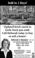 Sold in 2 Days!Updated brick ranch inLittle Neck just sold!Call Deborah today to buyor sell a home!Deborab A Baisden CRS GRIwww.deborahbaisden.comDirect: 404-6020Office: 486-4500BHHSBERKSHIRE TowneHATHAWAYRealtyHomeServicesA member of the franchise system of BHH Affilate, LLCOffice: 301 Lynnhaven Pkwy. Va Beach 23452 Sold in 2 Days! Updated brick ranch in Little Neck just sold! Call Deborah today to buy or sell a home! Deborab A Baisden CRS GRI www.deborahbaisden.com Direct: 404-6020 Office: 486-4500 BH HS BERKSHIRE Towne HATHAWAY Realty HomeServices A member of the franchise system of BHH Affilate, LLC Office: 301 Lynnhaven Pkwy. Va Beach 23452