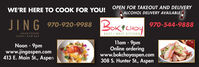 WE'RE HERE TO COOK FOR YOU! OPEN FOR TAKEOUT AND DELIVERYALCOHOL DELIVERY AVAILABLEJING 970-920-9988BOK CHOY970-544-9888ASIAN FUSIONSUSHI RAW BAREAST / WEST KITCHENNoon - 9pmwww.jingaspen.com413 E. Main St., Aspen1lam - 9pmOnline orderingwww.bokchoyaspen.com308 S. Hunter St., Aspen WE'RE HERE TO COOK FOR YOU! OPEN FOR TAKEOUT AND DELIVERY ALCOHOL DELIVERY AVAILABLE JING 970-920-9988 BOK CHOY 970-544-9888 ASIAN FUSION SUSHI RAW BAR EAST / WEST KITCHEN Noon - 9pm www.jingaspen.com 413 E. Main St., Aspen 1lam - 9pm Online ordering www.bokchoyaspen.com 308 S. Hunter St., Aspen