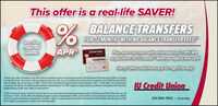 "This offer is a real-life SAVER!BALANCE TRANSFERSFOR 12 MONTHS WITH NO BALANCE TRANSFER FEES!Save $Soncredit cardinterest!APR*Plus, save even more with an introductory 2.99% APRLCe i on purchases for 12 months when you open a new card!Condit aienHurry! Offer valid February 15-April 15 only!""Transfer your credit card balances from other financial institutions during the promotional period of 215/20 through 415/20 and get 0% APR for 12 monthsfrom the date of your first transler, with zero balance transfer fees. Offer good on transfers from current and new cardholders from 2/15/20 through 4/5/20.After 12 months, rate will be between 11.50% - 21.50% APR for the Platinum Rewards Credit Card and between 14.50% - 24.50% APR for the Cash RewardsCredit Card as of 1/30/20, and will be based on individual creditworthiness. This APR is subject to change and will vary with the market based on the Prime Rate.Excludes Business Credit Cards. Subject to credit approval.IU Credit Union2.99% introductory rate for 12 months, from the date the new card is opened, during the promotional peried of 2/15/20 through 4/15/20. After that, rate willbe between 11.50% - 21.50% APR for the Platinum Rewards Credit Card and between 14.50% - 24.50% APR for the Cash Rewards Credit Card as of 130/20,and will be based on individual creditworthiness. This APR is subject to change and will vary with the market based on the Prime Rate. Excludes Business CreditCards. Subject to credit approval. Contact us for more information.812-855-7823 . iucu.org This offer is a real-life SAVER! BALANCE TRANSFERS FOR 12 MONTHS WITH NO BALANCE TRANSFER FEES! Save $Son credit card interest! APR* Plus, save even more with an introductory 2.99% APR LCe i on purchases for 12 months when you open a new card! Condit aien Hurry! Offer valid February 15-April 15 only! ""Transfer your credit card balances from other financial institutions during the promotional period of 215/20 through 415/20 and get 0% APR for 12 months from the date of your first transler, with zero balance transfer fees. Offer good on transfers from current and new cardholders from 2/15/20 through 4/5/20. After 12 months, rate will be between 11.50% - 21.50% APR for the Platinum Rewards Credit Card and between 14.50% - 24.50% APR for the Cash Rewards Credit Card as of 1/30/20, and will be based on individual creditworthiness. This APR is subject to change and will vary with the market based on the Prime Rate. Excludes Business Credit Cards. Subject to credit approval. IU Credit Union 2.99% introductory rate for 12 months, from the date the new card is opened, during the promotional peried of 2/15/20 through 4/15/20. After that, rate will be between 11.50% - 21.50% APR for the Platinum Rewards Credit Card and between 14.50% - 24.50% APR for the Cash Rewards Credit Card as of 130/20, and will be based on individual creditworthiness. This APR is subject to change and will vary with the market based on the Prime Rate. Excludes Business Credit Cards. Subject to credit approval. Contact us for more information. 812-855-7823 . iucu.org"
