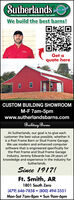 SutherlandsHome Improvement Building Material Fort SmithWe build the best barns!Get aquote hereCUSTOM BUILDING SHOWROOMM-F 7am-5pmwww.sutherlandsbarns.comBuilding BarnsAt Sutherlands, our goal is to give eachcustomer the best value possible, whether itis a Post Frame Barn or Stud Frame Garage.We use modern and enhanced computersoftware that is engineered specifically forthe Post Frame and Stud Frame GarageIndustry. Jeremy Edwards has 24 years ofknowledge and experience in the industry forSutherlands.Since 1917!Ft. Smith, AR1801 South Zero(479) 646-7858  (800) 494-3551Mon-Sat 7am-8pm  Sun 9am-6pm Sutherlands Home Improvement Building Material Fort Smith We build the best barns! Get a quote here CUSTOM BUILDING SHOWROOM M-F 7am-5pm www.sutherlandsbarns.com Building Barns At Sutherlands, our goal is to give each customer the best value possible, whether it is a Post Frame Barn or Stud Frame Garage. We use modern and enhanced computer software that is engineered specifically for the Post Frame and Stud Frame Garage Industry. Jeremy Edwards has 24 years of knowledge and experience in the industry for Sutherlands. Since 1917! Ft. Smith, AR 1801 South Zero (479) 646-7858  (800) 494-3551 Mon-Sat 7am-8pm  Sun 9am-6pm