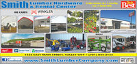 "SmithLumber Hardware STORE HOURS: M-F 7:30-6PM;& Rental CenteroitBestSAT. 7:30AM-4PWE CARRY:WINKLERSTRUCTURESBestntal CererSMITH LANERRENTALSPLUMBINGLUMBELP SMARTSIDE D MinnkotaIWINDOWS1525 EAST MAIN STREET, VALLEY CITY  (701) 845-2135INDEPENDENTFacebook WVWW.SmithLumberCompany.com WE STANDA ""like"" us onSmithlumberDoltBestHardware Smith Lumber Hardware STORE HOURS: M-F 7:30-6PM; & Rental Center oit Best SAT. 7:30AM-4P WE CARRY: WINKLER STRUCTURES Best ntal Cerer SMITH LANER RENTALS PLUMBING LUMBE LP SMARTSIDE D Minnkota IWINDOWS 1525 EAST MAIN STREET, VALLEY CITY  (701) 845-2135 INDEPENDENT Facebook WVWW.SmithLumberCompany.com WE STAND A ""like"" us on SmithlumberDoltBestHardware"