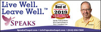 Live Well.Leave Well. ExINERYTMEastern Jackson County2019* Reader's ChoiceSPEAKSSpeaks Funeral HomeBest Funeral Home &Best Cremation CareBrad SpeaksSpeaksChapel.com  info@speakschapel.com  (816) 252-7900 Live Well. Leave Well.  ExINERY TM Eastern Jackson County 2019 * Reader's Choice SPEAKS Speaks Funeral Home Best Funeral Home & Best Cremation Care Brad Speaks SpeaksChapel.com  info@speakschapel.com  (816) 252-7900