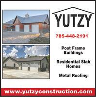 YUTZY785-448-2191Post FrameBuildingsResidential SlabHomesMetal Roofingwww.yutzyconstruction.com YUTZY 785-448-2191 Post Frame Buildings Residential Slab Homes Metal Roofing www.yutzyconstruction.com