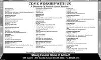 COME WORSHIP WITH USA Directory Of Antioch Area ChurchesAntioch Baptisto Church41412 N. Re. 83, Antioch, IL(847) 759-5332Sunday School 815AM - Sunday Worship 10:15AM & EPM - Wednesday Bible Study 1PMRev. Ken Foster, Pastor www.abcantiochorgGood Shepherd Latheran Church Missouri Synod)5100 W. Grand Ave, Lake Vila, ILM7) 356-5158Sunday Worship 10AMNorthbridge Church18724 Rte. 173, Antioch, IL(S4T) 838-000Sunday Worship SAM & 104SAMRev. Mark Abrecht, Pastor www.northbridgechurchorgHearland Baptist Church1350 Main St, Antioch, IL(847) 38-5147Sunday school 3:30AM - Sunday Worship 10:30AM - Wednesday Worship 6:30PMRex. Aaron Barret, Pastor www.hbeantioch.comBeautitul Savior Lutheran ChurchS Ignatius ol Antioch Episcepal Churchs00 É Depot St, Antioch, IL1501 Deep Lake Rd, Antioch,(847| 395 9400Sunday Worship SAM www.beautfusaviorantioch com(3AT) 395-0652Sunday Mass 130AM & 10AM- Sunday School SAM Labor Day through Memorial Day -Wednesday Holy Eucharist 12NOONRev. David Jones, Interim Rector wwwignatiusantiech.comChain of Lakes Community Bible Church3w. Grass Lake Rd, Lake Vila, IL(347) 838-0100Sunday Worship BAM, 930AM & 11AMRev Mark Triler, Exscutive Pastor www.clcbc.comHeritage Lutheran Church630 N. Beck Rd, Lindenhurst, IL(847) 356-1796Sunday Worship 10:30AM - Sunday school Bible Dass SAMRex. Robert Meiselwitz. Pastor www.heritagelutheran.comS. Peter Catholic ChurchChristian Lile Fellowship Assemblies of God41625 Deep Lake Rd, Antioch, IL(347) 395-8512Sunday Worship 10AM - Sunday school SAMRev. Jett Brussaly. Pastor www.christianlifelellowshipantechcom557 Lake St, Andioch, IL(347)-395-0274Saturday Mass 430PM - Sunday Mass630AM, BAM, 930AM & 1130AM - Weekday Mass23AMRev. F. Michael McMahon, Pastor www.stpeterantiechorgla lglesia Episcopal Sagrada Familia/ Holy Family Church5281 W. Lehmann Blvd, Lake Vila, L847) 356-1222SL Raphael the Archangel Catholic Church40000 N. US Re. 45, Oid MI Creek, IL(347) 395-3474Sunday Mass TAM, SAM, & IHAM - Saturday Mass 4PM - Weekday Mass 