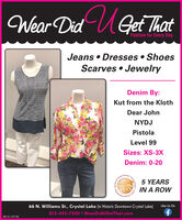 Wear Did UGet ThatFashion for Every DayJeans  Dresses  ShoesScarves  JewelryDenim By:Kut from the KlothDear JohnNYDJPistolaLevel 99Sizes: XS-3XDenim: 0-20Readen5 YEARSFOXIN A ROWntinsCountsMalers66 N. Williams St., Crystal Lake (in Historic Downtown Crystal Lake)Like Us On815-455-7500  WearDidUGetThat.comSM-CL1767 166Awarde.Choleer Wear Did UGet That Fashion for Every Day Jeans  Dresses  Shoes Scarves  Jewelry Denim By: Kut from the Kloth Dear John NYDJ Pistola Level 99 Sizes: XS-3X Denim: 0-20 Readen 5 YEARS FOX IN A ROW ntins Counts Malers 66 N. Williams St., Crystal Lake (in Historic Downtown Crystal Lake) Like Us On 815-455-7500  WearDidUGetThat.com SM-CL1767 166 Awarde. Chole er