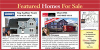 FeaturedHomesFor SaleJohn PedroCOLDWELLBANKER ORay Authier TeamCheri Pitt413-531-1328413-478-1830RealLiving413-883-1921ProtennionalaRESIDENTIAL BROKERAGEPENDINGChicopee$175,000Attention builders and developers.approx. 1/2 acre lot zoned Business Apaved, fenced, corner lot. Easy access tohighwways & main roads in the heart ofChicopeewww.homesbyjpedro.comCall Jackie$279,900NEW CONSTRUCTION AT AN AFFORDABLEPRICE!!! Great value for this new 5 room, 3at The RepublicanTo AdvertiseChicopeeEnjoy a small piece of Chicopee Falls history with this moneymaking property! This beautifully maintained 3 Family hasundergone regular updates and improvements with attentiveowners of over 20 years. Located on a quiet corner of a oneway street, the charming 1 bedroom studio apartment wasonce the corner market for the neighborhood.www.realliving.com/cheryl.pittChicopee$230,000in ourbedroom, 1 1/2 bath home with a wide open firstHome Finderfloor, and a one car garage. Expected completion5/1. Still time to make some decor choices.MagazineatConvenient to shops, Mass. Turnpike and 1291.788-1226www.nemoves.com Featured Homes For Sale John Pedro COLDWELL BANKER O Ray Authier Team Cheri Pitt 413-531-1328 413-478-1830 RealLiving 413-883-1921 Protennionala RESIDENTIAL BROKERAGE PENDING Chicopee $175,000 Attention builders and developers. approx. 1/2 acre lot zoned Business A paved, fenced, corner lot. Easy access to highwways & main roads in the heart of Chicopee www.homesbyjpedro.com Call Jackie $279,900 NEW CONSTRUCTION AT AN AFFORDABLE PRICE!!! Great value for this new 5 room, 3 at The Republican To Advertise Chicopee Enjoy a small piece of Chicopee Falls history with this money making property! This beautifully maintained 3 Family has undergone regular updates and improvements with attentive owners of over 20 years. Located on a quiet corner of a one way street, the charming 1 bedroom studio apartment was once the corner market for the neighborhood. www.realliving.com/cheryl.pitt Chicopee $230,000 in our bedroom, 1 1/2 bath home with a wide open first Home Finder floor, and a one car garage. Expected completion 5/1. Still time to make some decor choices. Magazine at Convenient to shops, Mass. Turnpike and 1291. 788-1226 www.nemoves.com