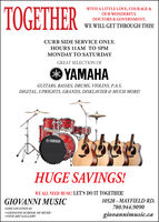 TOGETHERWITH A LITTLE LOVE, COURAGE &OUR WONDERFULDOCTORS & GOVERNMENT,WE WILL GET THROUGH THIS!CURB SIDE SERVICE ONLY.HOURS 11AM TO 5PMMONDAY TO SATURDAYGREAT SELECTION OFYAMAHAGUITARS, BASSES, DRUMS, VIOLINS, P.A.S.DIGITAL, UPRIGHTS, GRANDS, DISKLAVIER & MUCH MORE!HAHUGE SAVINGS!WE ALL NEED MUSIC: LET'S DO IT TOGETHER!GIOVANNI MUSIC10528 - MAYFIELD RD.780.944.9090SAME LOCATION AS GIOVANNI SCHOOL OF MUSIC FINEART GALLERYgiovannimusic.ca TOGETHER WITH A LITTLE LOVE, COURAGE & OUR WONDERFUL DOCTORS & GOVERNMENT, WE WILL GET THROUGH THIS! CURB SIDE SERVICE ONLY. HOURS 11AM TO 5PM MONDAY TO SATURDAY GREAT SELECTION OF YAMAHA GUITARS, BASSES, DRUMS, VIOLINS, P.A.S. DIGITAL, UPRIGHTS, GRANDS, DISKLAVIER & MUCH MORE! HA HUGE SAVINGS! WE ALL NEED MUSIC: LET'S DO IT TOGETHER! GIOVANNI MUSIC 10528 - MAYFIELD RD. 780.944.9090 SAME LOCATION AS  GIOVANNI SCHOOL OF MUSIC  FINEART GALLERY giovannimusic.ca
