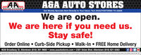 AGA AUTO STORESGet Weekly Specials Sent Directly to Your Inbox: Text AAAUTOSTORES TO 22828AUTO STORESTeur Hemeten Aste Parta Stere Slace 1We are open.We are here if you need us.Stay safe!Order Online  Curb-Side Pickup  Walk-In  FREE Home Delivery4630 Broadway St. Allentown (610) 391-9660  www.aaautostores.com  2301 Union Blvd. Allentown (610) 821-0303Copyright C2020. Alrigts reserved. Al test graphics, pictures, kgos, and th selection and arangement thereot is h eclasive property of th Publisher r ts content Suppler No portion of ni ad including images, may be reproduced in any form without pror writen consent of th Pubister Vald thru April 30m AGA AUTO STORES Get Weekly Specials Sent Directly to Your Inbox: Text AAAUTOSTORES TO 22828 AUTO STORES Teur Hemeten Aste Parta Stere Slace 1 We are open. We are here if you need us. Stay safe! Order Online  Curb-Side Pickup  Walk-In  FREE Home Delivery 4630 Broadway St. Allentown (610) 391-9660  www.aaautostores.com  2301 Union Blvd. Allentown (610) 821-0303 Copyright C2020. Alrigts reserved. Al test graphics, pictures, kgos, and th selection and arangement thereot is h eclasive property of th Publisher r ts content Suppler No portion of ni ad including images, may be reproduced in any form without pror writen consent of th Pubister Vald thru April 30m