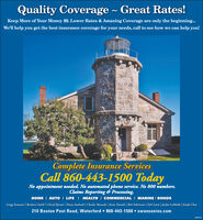 Quality Coverage ~ Great Rates!Keep More of Your Money $$. Lower Rates & Amazing Coverage are only the beginning.We'll help you get the best insurance coverage for your needs, call to see how we can help you!Complete Insurance ServicesCall 860-443-1500 TodayNo appointment needed. No automated phone service. No 800 numbers.Claims Reporting  Processing.HOME I AUTO I LIFE I HEALTH I COMMERCIAL I MARINE I BONDSGregg Swanson | Barbara Smith | Cheryl Byrum | Penny Andreoli | Charles Mazzola | Katie Daniels | Rob Felicicano | Deb Lewis | Jachyn LaMothe | Kayla Close210 Boston Post Road, Waterford  860-443-1500  swansonins.comDes3143 Quality Coverage ~ Great Rates! Keep More of Your Money $$. Lower Rates & Amazing Coverage are only the beginning. We'll help you get the best insurance coverage for your needs, call to see how we can help you! Complete Insurance Services Call 860-443-1500 Today No appointment needed. No automated phone service. No 800 numbers. Claims Reporting  Processing. HOME I AUTO I LIFE I HEALTH I COMMERCIAL I MARINE I BONDS Gregg Swanson | Barbara Smith | Cheryl Byrum | Penny Andreoli | Charles Mazzola | Katie Daniels | Rob Felicicano | Deb Lewis | Jachyn LaMothe | Kayla Close 210 Boston Post Road, Waterford  860-443-1500  swansonins.com Des3143