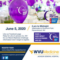 RELAYFOR LIFEBEAmericanCancerSocietyRELAYFOR LIFEAmericanCancerSociety4June 5, 202 /pm to MidnightWashington's Riverfront ParkRavenswood, wVLike our Facebook pageRelay for Life of Jackson Co, WVfor our March Madness Challengeinformation! Don't forget to register.MAKE AHUGE IMPACTRELAYFOR LIFEWITH 20 FRIENDSAND $20.AmericanCancerSocietyREGISTER TODAY:www.relayforlife.org/jacksonwvWVUMedicinewvumedicine.org/jackson-general-hospitalJACKSON GENERAL HOSPITAL RELAY FOR LIFE BE American Cancer Society RELAY FOR LIFE American Cancer Society 4 June 5, 202 / pm to Midnight Washington's Riverfront Park Ravenswood, wV Like our Facebook page Relay for Life of Jackson Co, WV for our March Madness Challenge information! Don't forget to register. MAKE A HUGE IMPACT RELAY FOR LIFE WITH 20 FRIENDS AND $20. American Cancer Society REGISTER TODAY: www.relayforlife.org/jacksonwv WVUMedicine wvumedicine.org/jackson-general-hospital JACKSON GENERAL HOSPITAL
