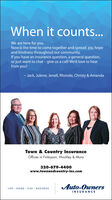 When it counts...We are here for you.Now is the time to come together and spread joy, hopeand kindness throughout our community.If you have an insurance question, a general question,or just want to chat - give us a call! We'd love to hearfrom you!- Jack, Julene, Jenell, Rhonda, Christy & AmandaTown & Country InsuranceOffices in Finlayson, Hinckley & Mora320-679-4400www.townandcountry-ins.comAuto-OwnersLIFE · HOME · CAR · BUSINESSINSURANCE When it counts... We are here for you. Now is the time to come together and spread joy, hope and kindness throughout our community. If you have an insurance question, a general question, or just want to chat - give us a call! We'd love to hear from you! - Jack, Julene, Jenell, Rhonda, Christy & Amanda Town & Country Insurance Offices in Finlayson, Hinckley & Mora 320-679-4400 www.townandcountry-ins.com Auto-Owners LIFE · HOME · CAR · BUSINESS INSURANCE