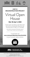 HWY 12RECONSTRUCTION PROJECTVirtual OpenHouseMar 30-Apr 5, 2020Construction and detour start March 30.Join us for a virtual open house on thereconstruction of Hwy 12 in Litchfield.Learn about construction information, detourroutes, project timeline and ask questions.To participate visitwww.mndot.govld8/projects/hwy12litchfieldon your computer, tablet or phone.DEPARTMENT OFm TRANSPORTATIONIf you are unable to participate in the virtual open house and would like additionalinformation, please contact MNDOT.Mandi Lighthizer-Schmidt, Public EngagementEmail: mandi.lighthizer-schmidt@state.mn.us | Phone: (320) 214-6426 HWY 12 RECONSTRUCTION PROJECT Virtual Open House Mar 30-Apr 5, 2020 Construction and detour start March 30. Join us for a virtual open house on the reconstruction of Hwy 12 in Litchfield. Learn about construction information, detour routes, project timeline and ask questions. To participate visit www.mndot.govld8/projects/hwy12litchfield on your computer, tablet or phone. DEPARTMENT OF m TRANSPORTATION If you are unable to participate in the virtual open house and would like additional information, please contact MNDOT. Mandi Lighthizer-Schmidt, Public Engagement Email: mandi.lighthizer-schmidt@state.mn.us | Phone: (320) 214-6426