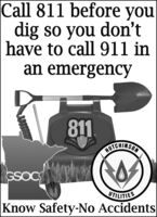 Call 811 before youldig so you don'thave to call 911 inan emergency811AUTCHIMSONGSOCUTILITIESKnow Safety-No Accidents Call 811 before youl dig so you don't have to call 911 in an emergency 811 AUTCHIMSON GSOC UTILITIES Know Safety-No Accidents