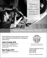 Problemswith yourhands, wrists,elbows, orshoulders?Repair. Restore Mobility. Recover.We treat patients of all ages who endure injuries, big orsmall, resulting from any activity. Visit us to keep yourinjuries at bay.Jack A. Conoley, M.D.Board Certified in Orthopaedic SurgeryBoard Certified in Sports Medicine*Official Uvalde Coyotes' Team DoctorJoined In 2010UVALDE MEDICAL &SURGICAL ASSOCIATESRyan Teague, PA-cNCPA Certified, Orthopaedic MedicineJoined In 20171195 Garner Field Road, Ste. 300Uvalde, TX 78801(830) 278-3086www.umhtx.orgAffiliated with Uvalde Memorial Hospital Problems with your hands, wrists, elbows, or shoulders? Repair. Restore Mobility. Recover. We treat patients of all ages who endure injuries, big or small, resulting from any activity. Visit us to keep your injuries at bay. Jack A. Conoley, M.D. Board Certified in Orthopaedic Surgery Board Certified in Sports Medicine *Official Uvalde Coyotes' Team Doctor Joined In 2010 UVALDE MEDICAL & SURGICAL ASSOCIATES Ryan Teague, PA-c NCPA Certified, Orthopaedic Medicine Joined In 2017 1195 Garner Field Road, Ste. 300 Uvalde, TX 78801 (830) 278-3086 www.umhtx.org Affiliated with Uvalde Memorial Hospital