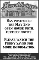 JeershiergerMETAL ROOFING & SIDING SALESHAS POSTPONEDTHE MAY 2NDOPEN HOUSE UNTILFURTHER NOTICE.PLEASE WATCH THEPENNY SAVER FORMORE INFORMATION.Serving all of Western New YorkBen & Emma Hershberger7804 Banks Rd. , Gainesville, NY 14066Call between 7:00 pm - 7:30 pm 585.567.4341 Jeershierger METAL ROOFING & SIDING SALES HAS POSTPONED THE MAY 2ND OPEN HOUSE UNTIL FURTHER NOTICE. PLEASE WATCH THE PENNY SAVER FOR MORE INFORMATION. Serving all of Western New York Ben & Emma Hershberger 7804 Banks Rd. , Gainesville, NY 14066 Call between 7:00 pm - 7:30 pm 585.567.4341