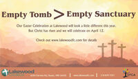 Empty Tomb> Empty SanctuaryOur Easter Celebration at Lakewood will look a little different this year.But Christ has risen and we will celebrate on April 12.Check out www.lakewoodfc.com for detailsLakewoodCHURCH6284 Fairview Rd, Baxter, MN 56425www.lakewoodfc.com218-829-7251EFCA Empty Tomb> Empty Sanctuary Our Easter Celebration at Lakewood will look a little different this year. But Christ has risen and we will celebrate on April 12. Check out www.lakewoodfc.com for details Lakewood CHURCH 6284 Fairview Rd, Baxter, MN 56425 www.lakewoodfc.com 218-829-7251 EFCA