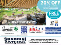 20% OFFvalid through May 31, 2020#OPENFORBUSINESSFREEAt Home/OutdoorConsultationsOPTIMIZE YOUR SPACE.roBRECOMMENDEDSunesta yFace Time ESTIMATESSKINCANCERFOUNDATIONDIGITAL QUOTINGOPEN 7-DAYS A WEEKAWNINGS & OUTDOOR COMFORTAMERICAN BUILTwww.SUNESTA.comRECOMMENDED AS ANEECTVE UV PROTECTANT*Pencee S Dao Vooweene. OSanutu S n.o. VeSONDRINIAWNINGSwww.Sondriniinc.com/413-443-0219Awning Display: Olde Hadleigh Hearth & Patio119 Willimansett St. South Hadley, MA 01075 20% OFF valid through May 31, 2020 #OPENFORBUSINESS FREE At Home/Outdoor Consultations OPTIMIZE YOUR SPACE.ro B RECOMMENDED Sunesta y Face Time ESTIMATES SKIN CANCER FOUNDATION DIGITAL QUOTING OPEN 7-DAYS A WEEK AWNINGS & OUTDOOR COMFORT AMERICAN BUILT www.SUNESTA.com RECOMMENDED AS AN EECTVE UV PROTECTANT *Pencee S Dao Vooweene. O Sanutu S n.o. Ve SONDRINI AWNINGS www.Sondriniinc.com/413-443-0219 Awning Display: Olde Hadleigh Hearth & Patio 119 Willimansett St. South Hadley, MA 01075
