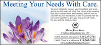 Meeting Your Needs With Care.We work diligently to earn your friendship and trust...giving you the peace of mind that comes with knowingthat your funeral needs are handled, and will not bea burden to your loved ones. Come in and see how wecan work together to give you this peace of mind...for you and the ones you love.MeClure Funerat SerbiceA Tradition of Dependability Since 19071030 S. Main St.  Graham  336-227-27111308 S. Third St.  Mebane  919-563-3561www.mcclurefuneralservice.netBN-31199 Meeting Your Needs With Care. We work diligently to earn your friendship and trust... giving you the peace of mind that comes with knowing that your funeral needs are handled, and will not be a burden to your loved ones. Come in and see how we can work together to give you this peace of mind... for you and the ones you love. MeClure Funerat Serbice A Tradition of Dependability Since 1907 1030 S. Main St.  Graham  336-227-2711 1308 S. Third St.  Mebane  919-563-3561 www.mcclurefuneralservice.net BN-31199