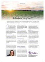 PROMOTIONWho gets the farm?Divorce in farming families can be complex and acrimonious. Hannah Porterfrom The Family Law Company suggests how you can soften the processpring is usually a greatreally important to provide full andfrank financial disclosure of allyourassets from the beginning - rememberthat the duty of disclosure is ongoingthroughu y ase,everyone's needs, perhaps a paymenttime to live and work ona farm - but not so muachplanto provide money, permission toremain in a farm property until theif your relationship is inchikdren reach adulthood or the sale ofdifficulty and you're facing a divorce.Isthere anything you can do to protectyoursell, your family and your farm? Asspecialists in divorce within farminga section of the farm that won't affect itsviability.Avoid court if youu canJust because you're going througha divorce and have to separate yourMinimising costsTake advice from your lawyer and openfamilies we've put together someguidelines to help you understand howfinancial matters doesn't necessarilymean you have to go to court. Mediation spouse as soon as possible. Legal costsor arbitration allows you and yourspouse to negotiate financial mattersinaneutral setting, and the chance toreach a solution that works for you both. and disclose all the assets, you can keepupa constructive dialogue with youryou can help yourself.are in farming divorces are high due totheir complexity, but if you start talkingearly, get professionals imvolved quicklyWho controls the assets?Determining who controls the assetsIs veryimportant. Farming cases arecomplexwith different types of assetscosts down, ensure a smoother process-and reduce your stressGet professional helpLand and machinery may need to bebusiness structures, trusts and oftenmulhiple generations of families livingon the same farm. The court will notvalued, and ifthere are businessesEarly steps to considerowned by you as part of the farm, theseand livelihoods so it's vital to know who will also need valuations. A