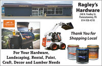 Ragley'sHardwareRAGLEY'SHARDWARE248 N. Findley St.Punxsutawney, PA814-938-4510TRAEGERThank You for1 S185Shopping LocalEASYCACACAWOODSMANFor Your Hardware,Landscaping, Rental, Paint,Craft, Decor and Lumber NeedsEASYCAREDECK, SIDINGFENCE GTAINTRA PEGMIUM Ragley's Hardware RAGLEY'S HARDWARE 248 N. Findley St. Punxsutawney, PA 814-938-4510 TRAEGER Thank You for 1 S185 Shopping Local EASYCA CACA WOODSMAN For Your Hardware, Landscaping, Rental, Paint, Craft, Decor and Lumber Needs EASYCARE DECK, SIDING FENCE GTAIN TRA PEGMIUM