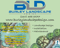 BURLEY LANDSCAPE-DESIGN-(260) 388-9577www.burleylandscapedesign.comNew Home Builders Nowis a Great Time to PlanYour Landscape Design.Landscape DesignInstallation MaintenanceNow Scheduling forSpring and SummerLandscaping andInstallationsBBB.ACCREDITEDBUSINESS BURLEY LANDSCAPE -DESIGN- (260) 388-9577 www.burleylandscapedesign.com New Home Builders Now is a Great Time to Plan Your Landscape Design. Landscape Design Installation  Maintenance Now Scheduling for Spring and Summer Landscaping and Installations BBB. ACCREDITED BUSINESS