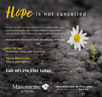 peis not cancelledThrough 125 years of caring Masonicare has weathered the testsof time, emerging stronger and more resilient. During theseuncertain times, we remind you to trust in your own resiliency.You've got this. And we are beside you every step of the way.Here for youYesterday, Today and TomorrowThis is Masonicare.#AgelessResilienceCall 401.214.5763 today.Masonicareat MysticMASONICARE-MYSTIC.ORG45 Clara Drive, Mystic, CT BYOoe  pe is not cancelled Through 125 years of caring Masonicare has weathered the tests of time, emerging stronger and more resilient. During these uncertain times, we remind you to trust in your own resiliency. You've got this. And we are beside you every step of the way. Here for you Yesterday, Today and Tomorrow This is Masonicare. #AgelessResilience Call 401.214.5763 today. Masonicare at Mystic MASONICARE-MYSTIC.ORG 45 Clara Drive, Mystic, CT BYOoe