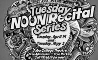 SUBA COLLEGE USIC DEPART. PRESENTS THE:NOONREcitalSeriesTuesday, April 14andTuesday, May 5Yuba College TheatreFree Admission and Free ParkingCall 741-6829 for info! SUBA COLLEGE USIC DEPART. PRESENTS THE: NOONREcital Series Tuesday, April 14 and Tuesday, May 5 Yuba College Theatre Free Admission and Free Parking Call 741-6829 for info!