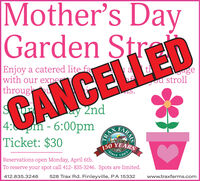 Mother's DayGarden trLEDEnjoy a catered lite farwith our experthroughugeu strolly 2nd4: m- 6:00pmTicket: $30CANCELL150 YEARSSinceReservations open Monday, April 6th.1865To reserve your spot call 412- 835-3246. Spots are limited.412.835.3246528 Trax Rd. Finleyville, PA 15332www.traxfarms.comARMSTRAF Mother's Day Garden tr LED Enjoy a catered lite far with our exper through uge u stroll y 2nd 4: m- 6:00pm Ticket: $30 CANCELL 150 YEARS Since Reservations open Monday, April 6th. 1865 To reserve your spot call 412- 835-3246. Spots are limited. 412.835.3246 528 Trax Rd. Finleyville, PA 15332 www.traxfarms.com ARMS TRAF