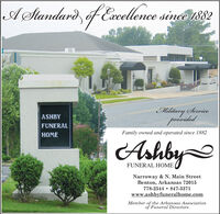 A Standard, éfExcellence since 1882Military ServiceprovidedASHBYFUNERALHOMEFamily owned and operated since 1882AshbyFUNERAL HOMENarroway & N. Main StreetBenton, Arkansas 72015778-2544  847-3371www.ashbyfuneralhome.comMember of the Arkansas Associationof Funeral Directors A Standard, éf Excellence since 1882 Military Service provided ASHBY FUNERAL HOME Family owned and operated since 1882 Ashby FUNERAL HOME Narroway & N. Main Street Benton, Arkansas 72015 778-2544  847-3371 www.ashbyfuneralhome.com Member of the Arkansas Association of Funeral Directors
