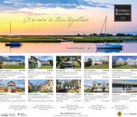 """RANDALL,REALTORSWeare in this togetherLeading#weareinthistogetherSouth KingstownQuintessential New England beachCottage in the seaside village associationof Mautucket-By-The-Sea.Travis Justice$859,000Wickford$799,000NarragansettBeautifully updated 5 br 3.5 ba homelocated in Briggs Farm. Master suite,deck, pool.S699,000South KingstownSunny 3 bedroom Ranch in Snug Harborwith walkout integral garage. Half acre.New shed.$450,000South KingstownAmazingly maintained condo in 55+neighborhood of Southwinds boasts over2200 sq ft of finished living space.Christine Holden$420,000Waterfront in Wickford Village. Restorethis 5 br 2 bath Historic Colonial wbarnon half acre lot.401.369.0458Sue Moore401.952.9164Marc Archambau/Paul Robirson 401.207.5768Sarah Isabella401.996. 5817401.743.2858South Kingstown2 br 2 ba Condo in estate settingoverlooking beautiful grounds & SilverLake.North Kingstown$179,000WakefieldIn-town 3 br 2 ba Colonial Victorian.Modern kitchen, stone FP, large shed.Move right in.Paul Robinson/Marc Archambault 401.207.5768$399,900$369,000$359,900West Warwick$254,900Charlestown3 br 1.5 bath Gamberel on cul-de-sac offersgarage, private yard, deck with hot tub.Convenient location.Greenview Condos abutting golf course.2 br 2.5 bath end unit, updated kitchen,garage, hardwoods.Liz ShalveyCall this cozy two bedroom Condo homeor use it as your beach getawayHardwood floors throughout.Marc Archambault/Paul Robinson 401.207 S768Ann McCrory401.413.6075401.641.2822Jodie LorenzoB60 205.0032North Kingstown Office23 Brown Street, North Kingstown, RI401.294.4000Charlestown Office4009 Old Post Road, Charlestown, RI401.364.3388Watch Hill OfficeWesterly OfficeSouth Kingstown Office235 Main Street, Wakefield, RI401.783.9611124 Bay Street, Watch Hill, RI401.348.0700241 Post Road, Westerly, RI401.322.0357RandallRealtors.comLeadingLUNURYPORTFOLIOREALTRENDSREAL ESTATECOMPANIESETHE WORLeFIVE H ENDRE""""Source RIMLS 1 Real Estate Company Jan. 1, 1991-0ec. 31, 2019 RANDALL, REALTORS Weare in this """