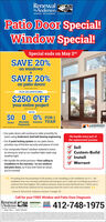 "RenewalbyAndersen.WINDOW REPLACEMENT AndewnCompanPatio Door Special!Window Special!Special ends on May 2ndSAVE 20%on windowsSAVE 20%on patio doorsPLUS AN ADDITIONAL$250 OFFyour entire projectMumpntaeifWITH$0 0 0% FOR 1Interest YEAR'MonthlyPaymentsDownANDERSEN Our patio doors will continue to slide smoothly foryears using Andersen's dual ball-bearing engineeringWe handle every part ofthe replacement process Our 5-point locking system on our patio doorsprovides top-of-the-line security and peace of mind Our composite Fibrex"" window material is twiceas strong as vinyl so our weather-tight seals stayweather-tightSellCustom-BuildInstall We handle the entire process-from selling toinstallation to the warranty-on our windowsand patio doors, so if you ever have an issue,you're coveredWarrantCC Everything from the presentation of the product, to the scheduling, to the installation was A++. Theinstallation team was extremely professional and took great care to make sure everything was perfect. Icould not have been happier! The windows and doors make my home feel brand new! I will be sure toonly use Renewal by Andersen for my next peoject down the road. It was worth every penny!))- Daren B. Renewal by Andersen customer, Carnegie. PACall for your FREE Window and Patio Door DiagnosisRenewalbyAndersen.CERTIFIED MILITARYMASTERINSTALLER412-748-1975DISCOUNTThe better Way to a Detter Window Renewal byAndersen. WINDOW REPLACEMENT AndewnCompan Patio Door Special! Window Special! Special ends on May 2nd SAVE 20% on windows SAVE 20% on patio doors PLUS AN ADDITIONAL $250 OFF your entire project Mumpntaeif WITH $0 0 0% FOR 1 Interest YEAR' Monthly Payments Down ANDERSEN  Our patio doors will continue to slide smoothly for years using Andersen's dual ball-bearing engineering We handle every part of the replacement process  Our 5-point locking system on our patio doors provides top-of-the-line security and peace of mind  Our composite Fibrex"" window material is twice as strong as vinyl so our weather-tight seals stay weather-tight Sell Custom-Build Install  We handle the entire process-from selling to installation to the warranty-on our windows and patio doors, so if you ever have an issue, you're covered Warrant CC Everything from the presentation of the product, to the scheduling, to the installation was A++. The installation team was extremely professional and took great care to make sure everything was perfect. I could not have been happier! The windows and doors make my home feel brand new! I will be sure to only use Renewal by Andersen for my next peoject down the road. It was worth every penny!)) - Daren B. Renewal by Andersen customer, Carnegie. PA Call for your FREE Window and Patio Door Diagnosis Renewal byAndersen. CERTIFIED MILITARY MASTER INSTALLER 412-748-1975 DISCOUNT The better Way to a Detter Window"