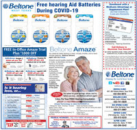 "Beltone Free hearing Aid Batteries| During COVID-19Enrollment with aMedicare Advantage orSupplement Plan?WEST TEXASBELTONE HONORS ALLPLANS AND PROVIDERSu29- 108347 -312B900 - 675BeltoneBeltoneBeltoneBeltonewOSPITALMEDICALPARA81-01-2John DoeI AetnaI HumanaAmerigroupUnited Health CareI BCBS AnthemI PROVIDERS:| TruHearing Hearing SolutionsCignaAARP/UHCCare-N-Care""Limit one per person. Offer expires 4/30/2020Call Beltone toFREE In-Office Amaze Trial Beltone AmazePlus $1000 OFFI Maximize Your Benefit!I so COPAY HEARING EXAM - FREE LIFETIMEI CARE WITH ALL PLANS AT BELTONEYou asked for better hearing in noise, virtually invisible, and to neverchange batteries.Beltone deliversagain with the AmazeCgtalHingI At tis tme Medicae does not cover the cost of hearing aidsSome uppiemental Medcare plans offer a hearing decountIas part of their benet package, However, none of these plansoffer or cover long term atercare, but simply 23 post feing vieas or 90 days of froe service (hen S65si2s OOP). AI Benonepaterts wa recele FREE Letme Care with their hearing initruments (Se00 value. This includes FREE reprogramming.cloaring, retosting in ofice epairs and more replacementsNo Medicare suplement plan offers hs benefit. Beltone wilove you all his for FREE aner your orginal beneOBeltone Origin 2$250 off per aidOBeltone Promise P6$300 off per aidAmaze's sound quality. especiallyin noise, ia absolutely unrivaledthanks to its awardwinning microscopicspeech enhancingtechnologyits Bluetoothcapability provideyou with themost wirelessconnectivityavailable today.It makestraditionalhearing aidsof the past.UNBEATABLE PRICESmallest RIE of its kindOBeltone Ally 3 64D OBeltone Legend 6 63D$450 off per aidWireless AdjustingBeltone$500 off per aidWireless StreamingHelping the world hear better