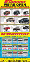 O'ConnorWE'RE OPENWe're Doing Business Over the Phone, On the Internet and On Our Lot!CURBSIDE TRUCK SALES AT O'CONNOR!SME 2020 LE ALLGMC TERRAIN 2020 GMC ELEVATION SIERRA1500 DOUBLE CAB 4X42020 MC SIERRA IS00 4X4DOUBLE CABWHEEL DRIVEMu$20 DOWNLease For $289/me.Lease For $339/mo.0% APR for 84 Mos.2020 BUICK ENCORE PREFERRED2019 CADILLAC XT4 LUXURYAWDAWDPower Windown & LocksPower unvtNavigationAop CarySuund Sourd. Pesh Buton StortApple Cer May- ockup ComereStock 0231MSRF S27,0seate LeatherMu eSocLease For $289/mo.0% as FINANCING FOR 84 MONTHS AVAILABLE$20 DOWNSale Price $35,99oNEW 2020 CHEVROLETSILVERADOHD REG. CAB AKANEW 2020 CHEVROLETTAHDE LS 4WDNEW 2020 CHEVROLETEQUINOK LS AWDFIND NEW ROADSAutomate betgerLangs$20 DOWNing MP nd10 IN STOCKLease For 289 Mo.0 FINANCING FOR 84 MONTHS AVAILABLEckSale Price 43,990O'CO nnorPremium Used Cars & TrucksGCS C C S a 2014 Cheveslet lahoe ded 215 GIC Ylen 150 l 2016 GMC Ykon S k4 Ee Wegr ialVALUE PRICEVALUE PRICE$18,980 $37,980 $27,980 $35,980 $28,980VALUE PRICEVALUE PRICEVALUE PRICEE Cemid 1500 Dode Cab 205 GAMC Siene 1500 SE Aud ICKSeCew C GIC Caryon Grw Ca S OCe ae CVALUE PRICE$24,980 $24,980 $39,980 $24,980 $33,980VALUE PRICEVALUE PRICEVALUE PRICEVALUE PRICEEECerdelanen 21 amerie 209 Dodoe Chalenger SI AND derdelanenVALUE PRICE$38,980 $46,980 $22,980 $24,980 $34,980VALUE PRICEVALUE PRICEVALUE PRICEVALUE PRICEFers SeedMeed Credt 622-3191 Exit 113 95 Augusta 800-850-4250www.OConnorAutoPark.comAssistonce,TextOccreditTo 501238.00-7.00Sat. 8.00-5.00www.oconnorautopark.comwww.oconnorautopark.com O'Connor WE'RE OPEN We're Doing Business Over the Phone, On the Internet and On Our Lot! CURBSIDE TRUCK SALES AT O'CONNOR! SME 2020 LE ALL GMC TERRAIN 2020 GMC ELEVATION SIERRA 1500 DOUBLE CAB 4X4 2020 MC SIERRA IS00 4X4 DOUBLE CAB WHEEL DRIVE Mu $20 DOWN Lease For $289/me. Lease For $339/mo. 0% APR for 84 Mos. 2020 BUICK ENCORE PREFERRED 2019 CADILLAC XT4 LUXURY AWD AWD Power Windown & Locks Power unvt Navigation Aop Cary Suund Sourd . Pes