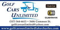 GOLFtoClub CarCARSUNLIMITEDCUSHMAN.(337) 564-6613  5606 Common St.golfcarsunlimited@yahoo.comwww.golfcarsunlimitedlakecharles.com01081193 GOLF to Club Car CARS UNLIMITED CUSHMAN. (337) 564-6613  5606 Common St. golfcarsunlimited@yahoo.com www.golfcarsunlimitedlakecharles.com 01081193