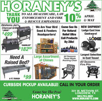 "HORANEY'S10%HORÁNEY'SINGSince 1940THANK TO ALL HEALTHCARE, LAW,10 EAPRILENFORCEMENT AND FIREYOU& RESCUE EMPLOYEESOFF & MAYOklahoma Joe'sCharcoal Grills""JUDGE""We Are Your Bird 
