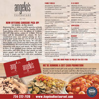 angelosFAMILY MEALSÀ LA CARTEMICHAEL SALAD..Grilled chicken, mushrooms, hot peppers,onions, diced eggs, and green peppers tossedwith green salad, choice of dressing.SPAGHETTI & MEATBALLS.$40$1432 oz spaghetti or rigatoni, 8 meatballs,16 oz tomato sauce (serves 4-6)LASAGNA.with 16 oz tomato sauce (6 pieces)$45ANTIPASTO..restaurant$12Greens, eggs, salami, cappicola, provolone,tomatoes and Italian garnish, choice of dressingRAVIOLI.$45Meat or cheese or half and half (24 pieces)FRIED ZUCCHINI.$10Est. 1939CHICKEN PARMIGIANA. .$50WEDDING SOUP.$6NOW OFFERING CURBSIDE PICK-UP!20 oz of spaghetti with tomato sauce(5 pieces - 8 oz)LOAF OF BREAD rustic Italian. ......$512 NOON - 6 PM, DAILY.S55 APPETIZERSCHICKEN PICCATABeginning May 1, 2020, we will be open for curbsidepick-up. We will be open Monday - Sunday. We willbegin taking orders over the phone at 11:00am.We will stop taking orders at 5:30pm. Pick-uptimes will be determined by volume. We haveestablished some very special pricing on thesefamily style meals that are 15% to 20% less thanà la carte ordering from the menu. We will offerthese family style meals and other items only withno substitutions. We want to limit our staff for socialdistancing with gloves and masks. We don't wantto have to use multiple prep stations and handlereceivables and other things that stretch us withspace, people and ability to purchase. We wantto keep it simple and tight with strict sanitationcontrols and measures.Lemon butter capers mushrooms,16 oz spaghetti with sauce (8 pieces - 5 oz)FLATBREAD..ORIGINAL - Tomatoes & cheeseMARINARA & MOZZARELLA.$14CHICKEN MARSALA$55WHITE PIZZA-provolone, mozzarella & fontinellaWith mushrooms, 16 oz spaghetti and sauce(8 pieces - 5 oz)DESSERTPEPPERS ANGELO$30TIRAMISUSweet and hot peppers sautéed in veal stockwith spinach and hot peppers (1/4 pan)Whole pan (15 pieces).........Single piece ..$45$7SALAD..$25WALNUT FARINA TORTEWith one dressing (1/2 pan)Whole pan (15 pieces). .Single piece ..$45MEATBALLS ..$20$710
