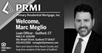 PRMIPrimary Residential Mortgage, Inc.Welcome,Marc MeglioLoan Officer - Guilford, CTNMLS #: 161628996c Broad Street, Guilford CT 06437203.453.5555 mmeglio@primeres.comBorn and raised in New Haven County andlong time resident of the town of GuilfordPRMI NMLS3094 PRMI Primary Residential Mortgage, Inc. Welcome, Marc Meglio Loan Officer - Guilford, CT NMLS #: 1616289 96c Broad Street, Guilford CT 06437 203.453.5555 mmeglio@primeres.com Born and raised in New Haven County and long time resident of the town of Guilford PRMI NMLS 3094
