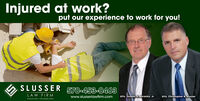 Injured at work?put our experience to work for you!SLUSSER 570-453-0463LAW FIRMHAZLETON - PHILADEL PHIAwww.slusserlawfirm.comAtty. Joseph R. Baranko, Jr.Atty. Christopher B. Slusserth Injured at work? put our experience to work for you! SLUSSER 570-453-0463 LAW FIRM HAZLETON - PHILADEL PHIA www.slusserlawfirm.com Atty. Joseph R. Baranko, Jr. Atty. Christopher B. Slusser th